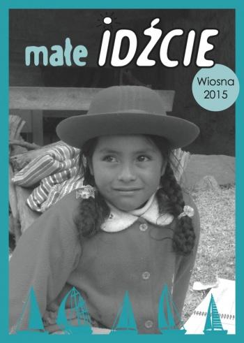 Małe IDŹCIE 2/2015