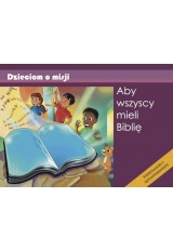 Aby ludzie mieli Biblię