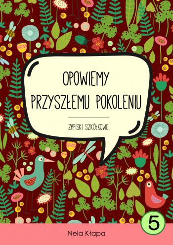 Zapiski szkółkowe cz.5